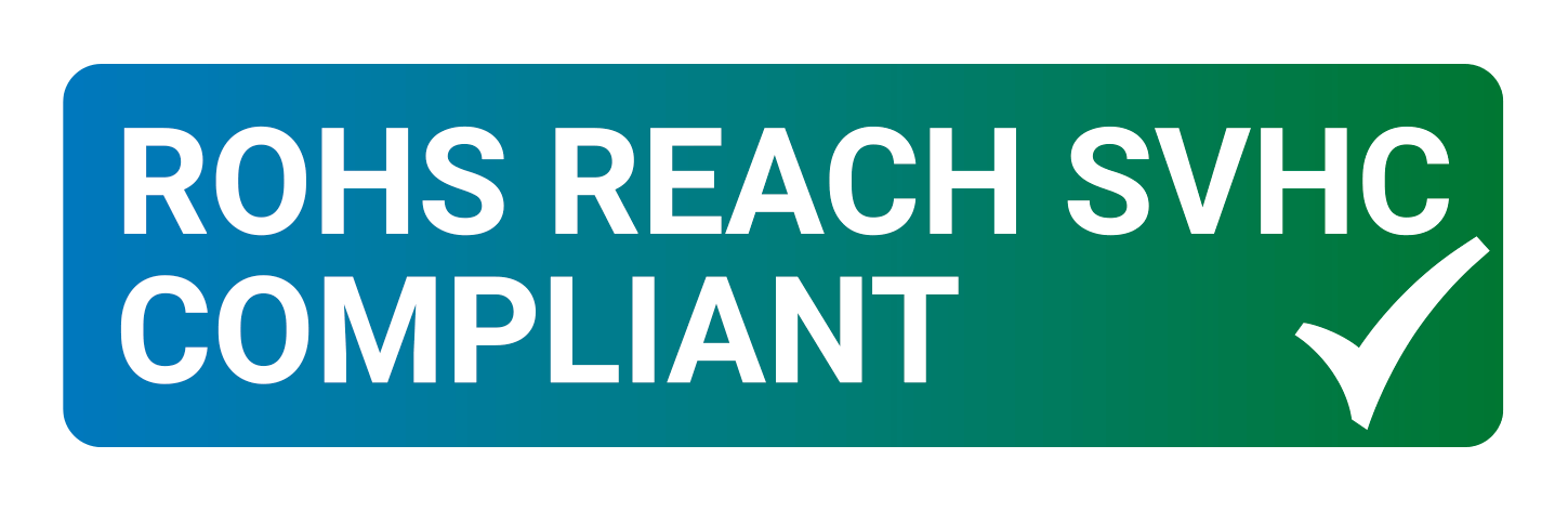 ROHS - REACH - SVHC compliant